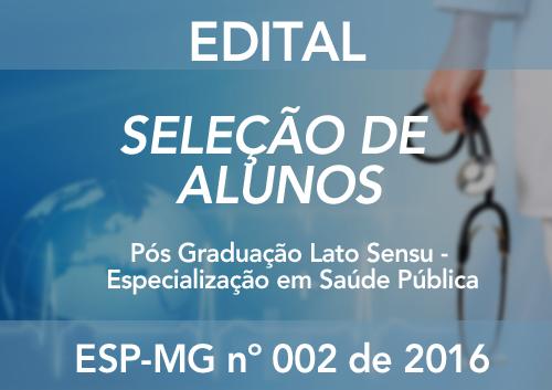 ESPECIALIZAÇÃO EM SAÚDE PÚBLICA Nº 002/2016