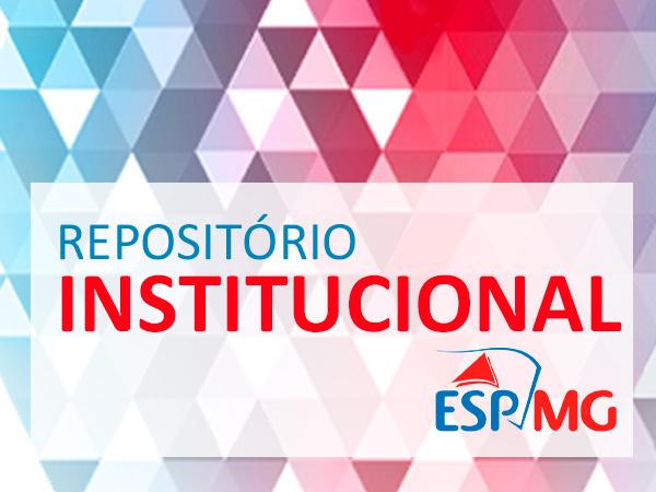 Repositório Institucional ESP-MG